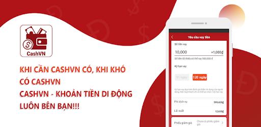 CashVN – Vay không thế chấp, nhận kết quả nhanh